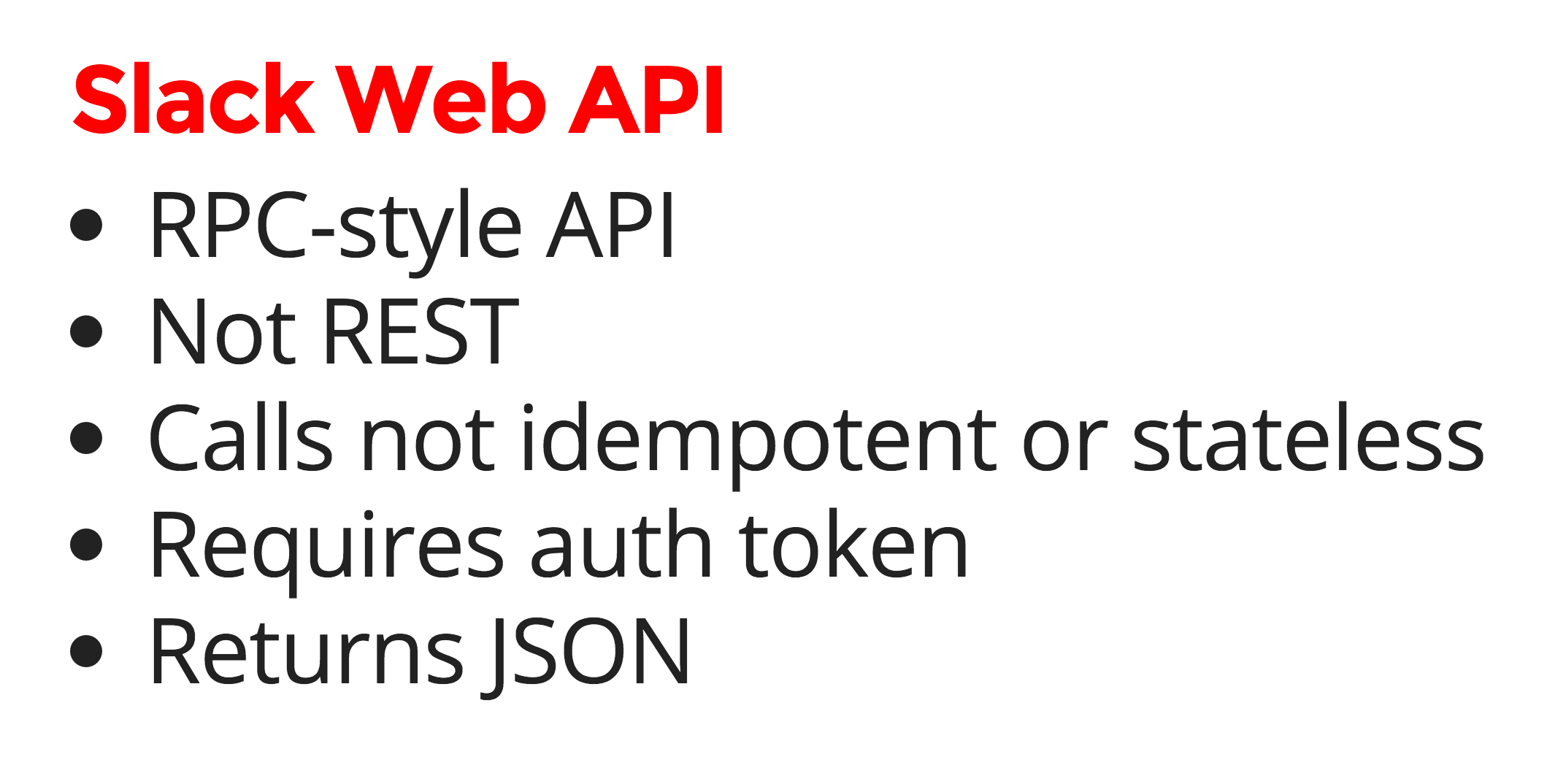 More information about the Slack web API.