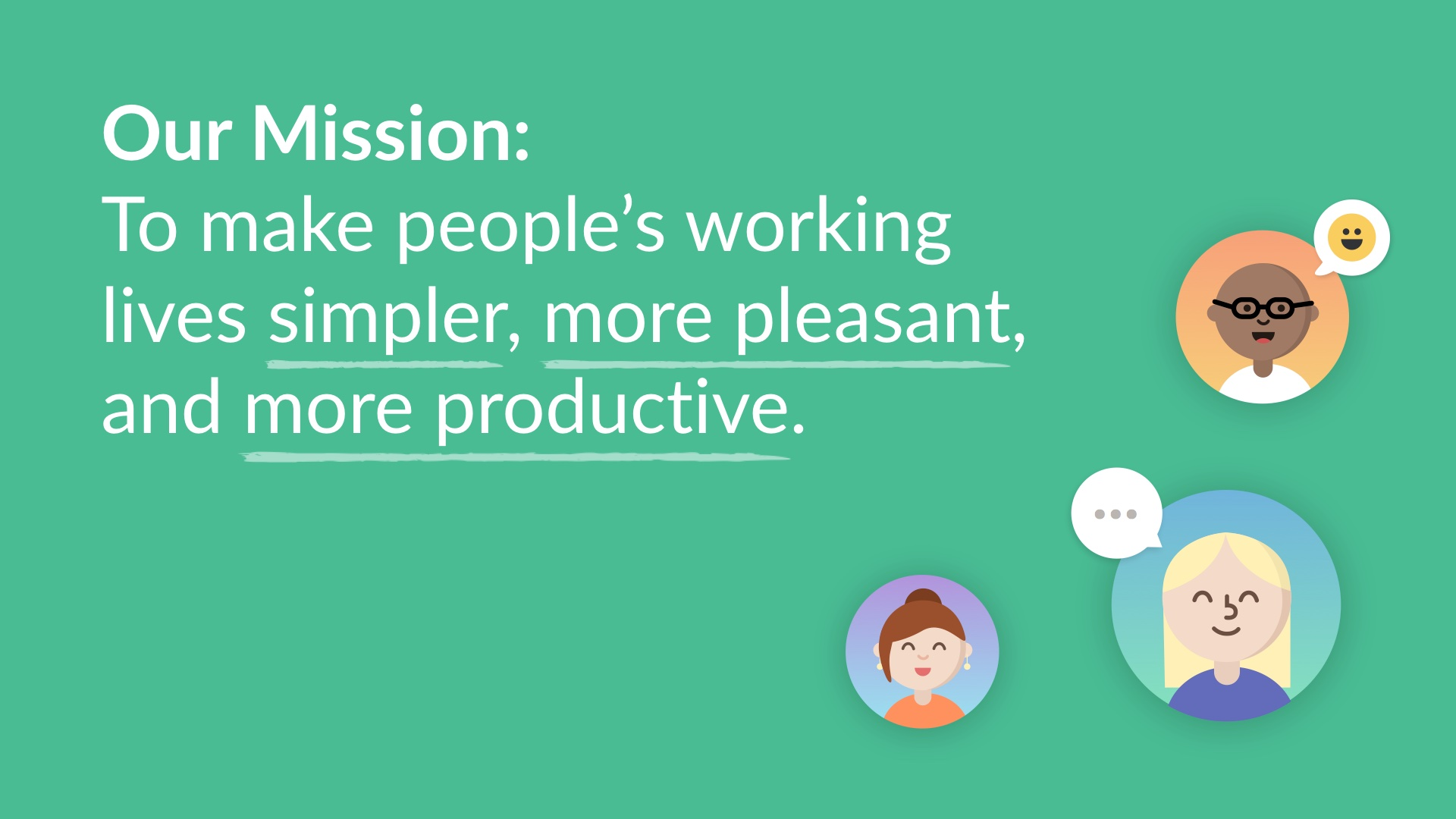 Slack's mission statement