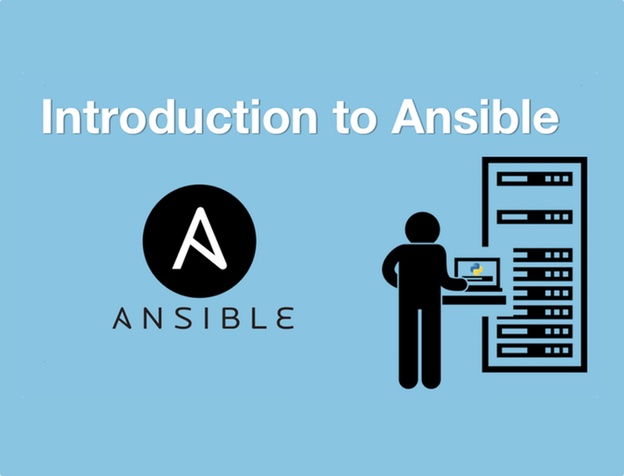 Introduction to Ansible.
